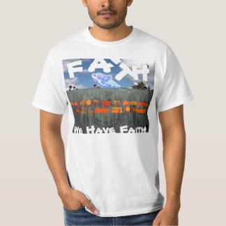 A002: We Have Faith - T-Shirt