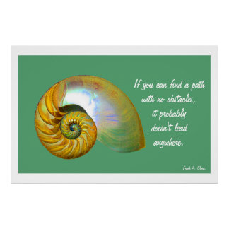 A06 Nautilus Shell Poster- Inspirational Quote.3 Poster