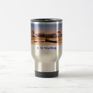 A10 Desert Warrior, A 10 Warthog Travel Mug