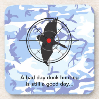 A bad day duck hunting is still a good day beverage coasters