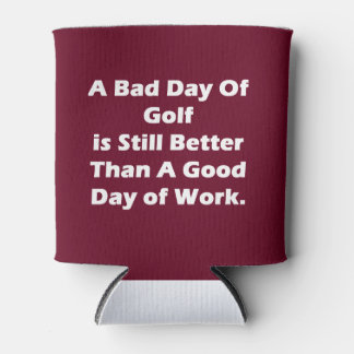 A Bad Day Of Golf Can Cooler