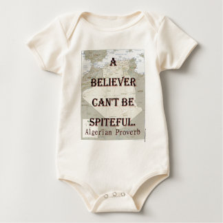 A Believer Cant Be Spiteful - Algerian Proverb Baby Bodysuit