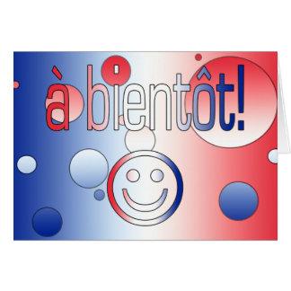A Bientôt! French Flag Colors Pop Art Card