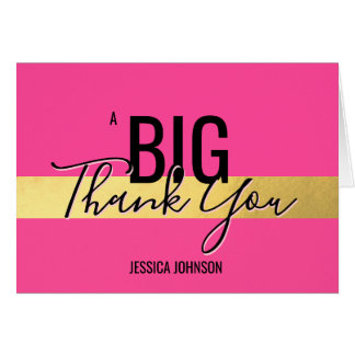 A BIG THANK YOU - Faux Gold Foil Hot Pink | NAME Card