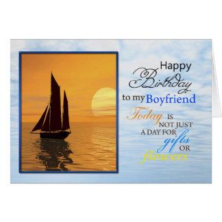 A birthday card for Boyfriend. A yacht sailing.
