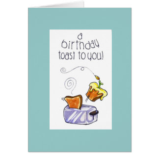 """""""a birthday toast to you"""" card"""