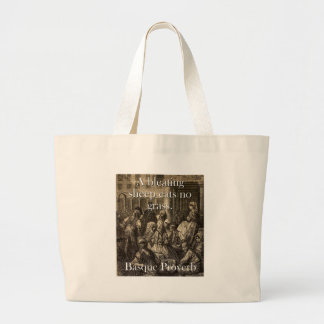A Bleating Sheep Eats - Basque Proverb Large Tote Bag