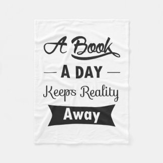 A Book A Day Keeps Reality Away Fleece Blanket