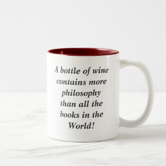 A bottle of wine contains more philosophy than ... Two-Tone mug