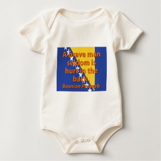 A Brave Man Seldom - Bosnian Proverb Baby Bodysuit