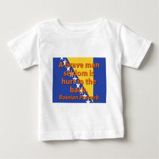 A Brave Man Seldom - Bosnian Proverb Baby T-Shirt