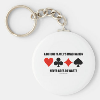 A Bridge Player's Imagination Never Goes To Waste Basic Round Button Key Ring