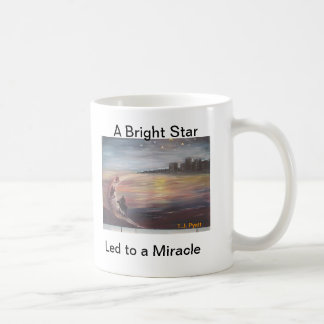 A Bright Star Led to a Miracle Coffee Mugs