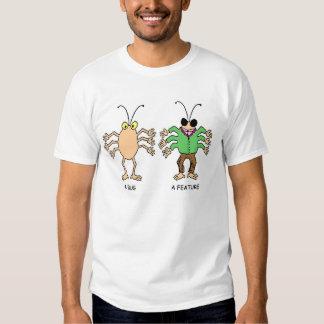A Bug/A Feature Shirt