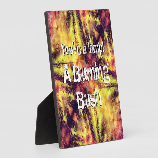A Burning Bush Plaque