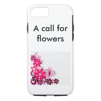 A call for flowers iPhone 7 case