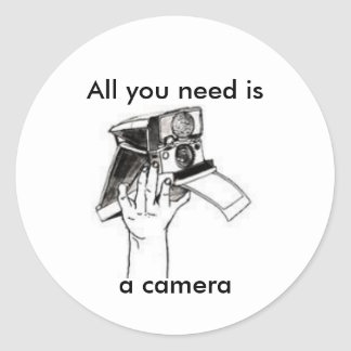 A camera is all you need round sticker