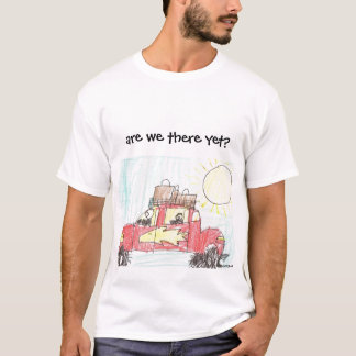 A Car Trip: Are we there yet? T-Shirt