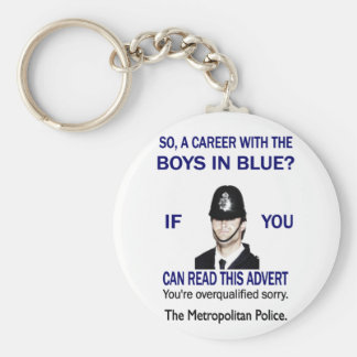 A CAREER WITH THE BOYS IN BLUE? KEY RING