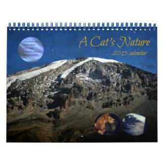 A Cat's Nature - 2015 Calendar