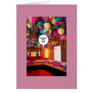 A Celebrate The Day Note Card