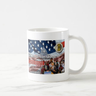 A Change Has Come - The 2009 Obama Inaugural Coffee Mug