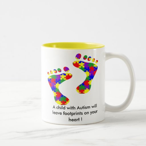 A child with Autism will leave footprints......... Coffee Mug