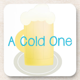 A Cold One Beverage Coaster