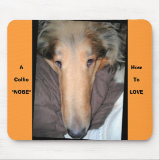 A Collie NOSE. Mouse Pads