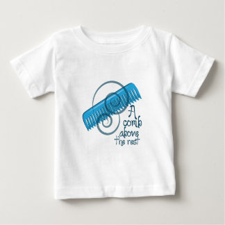 A Comb Above The Rest Baby T-Shirt
