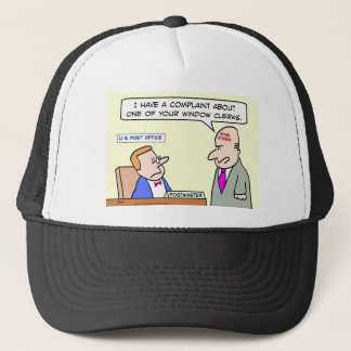 A complaint at the Post Office Trucker Hat
