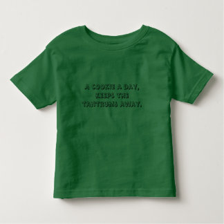 A cookie a day, keeps the tantrums away. toddler T-Shirt