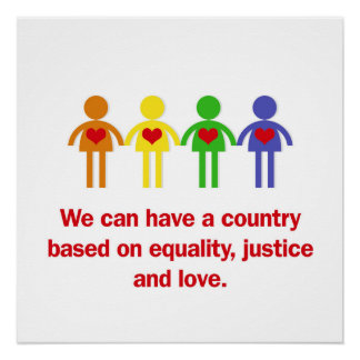 A Country Based on Equality, Justice and Love Poster