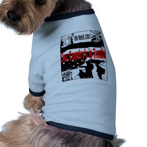 A Country In Trouble 1 Pet Shirt