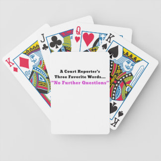 A Court Reporters Three Favorite Words No Further Poker Deck