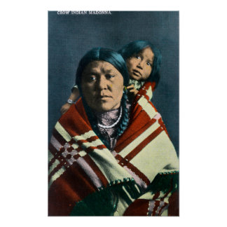 A Crow Indian Madonna and Child Posters