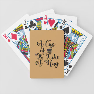 A Cuppa is Like a Hug Bicycle Playing Cards