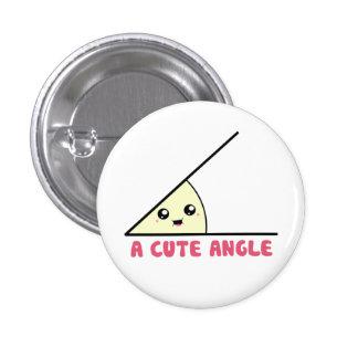 A Cute Acute Angle 3 Cm Round Badge