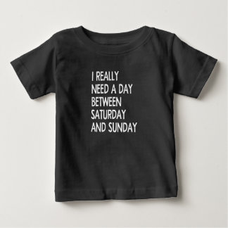 a day baby T-Shirt