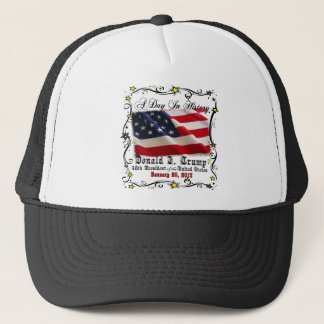 A Day In History Trump Pence Inauguration Trucker Hat