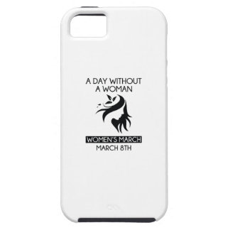 A Day Without A Woman Tough iPhone 5 Case