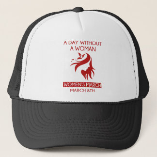 A Day Without A Woman Trucker Hat