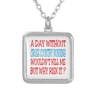 A Day Without Cross Country Running Wouldn't Kill Necklace