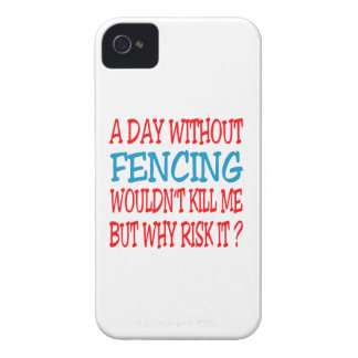 A Day Without Fencing Wouldn t Kill Me iPhone 4 Case