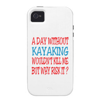 A Day Without Kayaking Wouldn t Kill Me Vibe iPhone 4 Cases