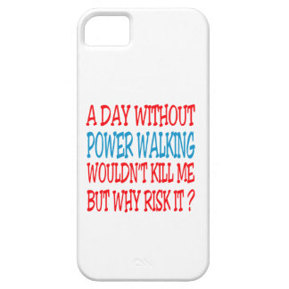A Day Without Power Walking Wouldn t Kill Me But iPhone 5/5S Cases