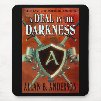 A Deal in the Darkness Mousepad