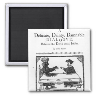 A Delicate Dainty Damnable Dialogue Square Magnet