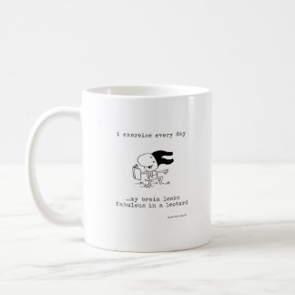 A Different Kind of Exercise Coffee Mug