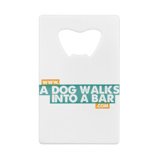 A Dog Walks into a Bar -Color Wallet Bottle Opener